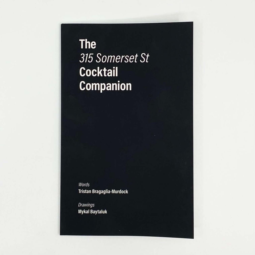 Union 613 - The 315 Somerset St Cocktail Companion Book