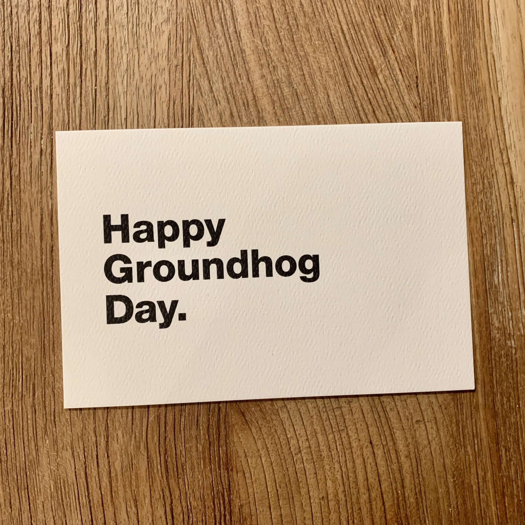 Moistly Speaking- COVID cards (Happy Groundhog Day.)