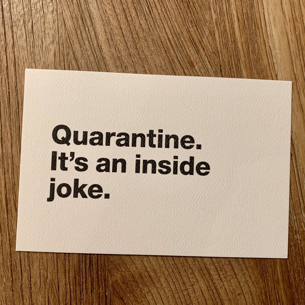Moistly Speaking- COVID cards (Quarantine. It's an inside joke.)