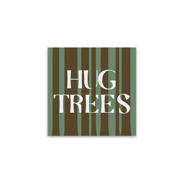 Hug Trees [Sticker] - CoLab. Print