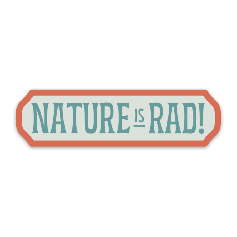 Nature is Rad [Sticker] - CoLab. Print