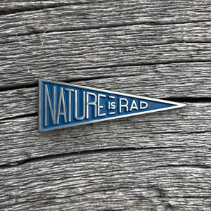 Nature is Rad [Pin]