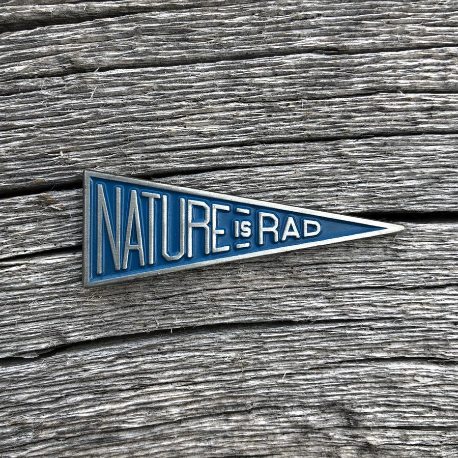 Nature is Rad [Pin] - CoLab. Print