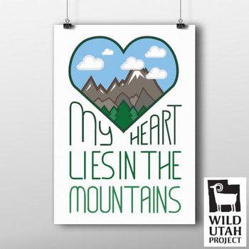 """My Heart Lies in the Mountains"" Digital Poster"
