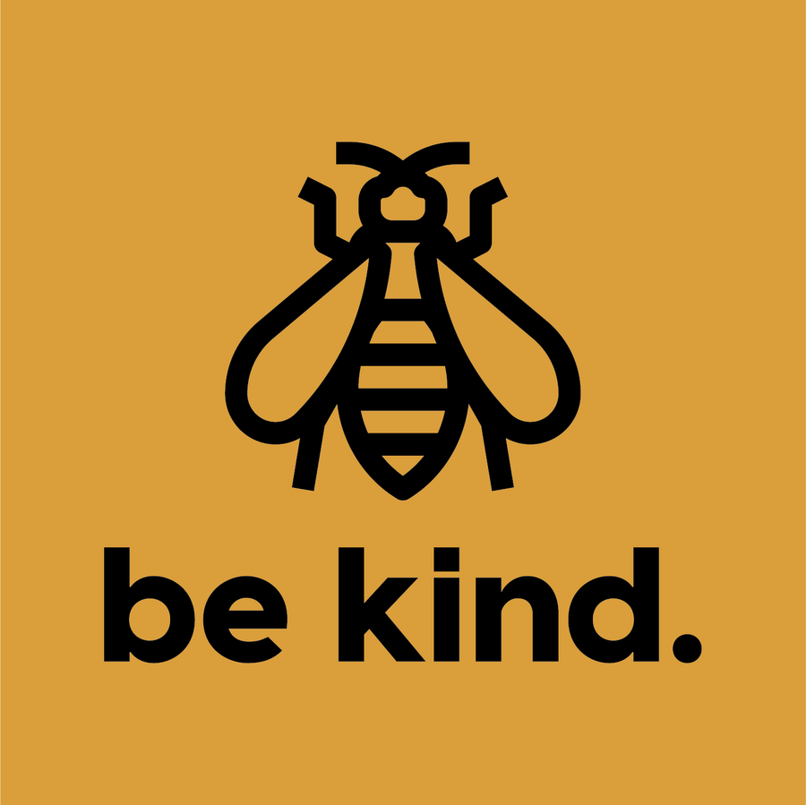 Be Kind. - CoLab. Print