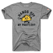 HANDS OFF MY PASTY (UNISEX)