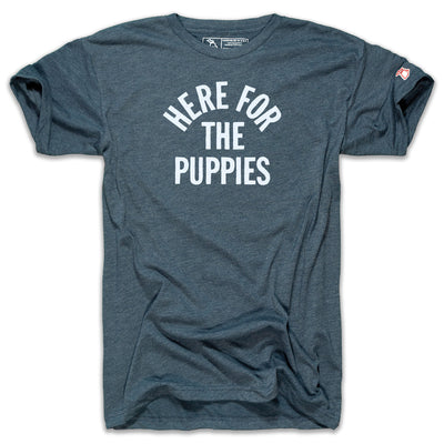 HERE FOR THE PUPPIES - (UNISEX)