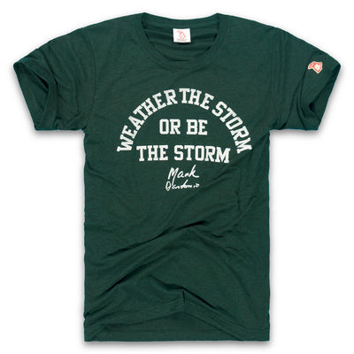 MSU - BE THE STORM (UNISEX)