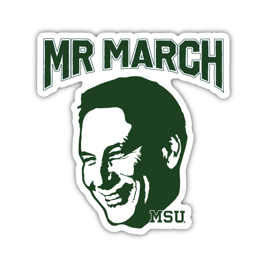 MSU MR MARCH TOM IZZO STICKER