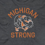 MICHIGAN STRONG (UNISEX)