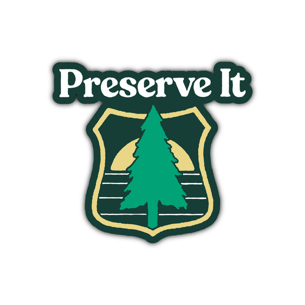 PRESERVE IT STICKER