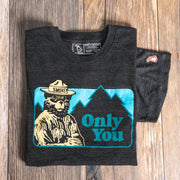 SMOKEY THE BEAR - ONLY YOU (UNISEX)