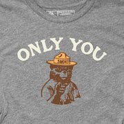 SMOKEY BEAR - ONLY YOU (UNISEX)
