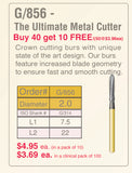 BU856-016-8 . X-REX Multi-Use Crown & Bridge Preperation Burs, The Ultimate Metal Cutter