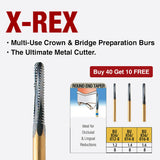 BU847-016-8   10-Pk , X-REX Multi-Use Crown & Bridge Preparation Burs, The Ultimate Metal Cutter