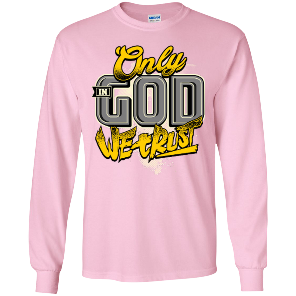 Only In God We Trust - Apostolic Images - LS  Cotton Tshirt - Kick Merch - 8