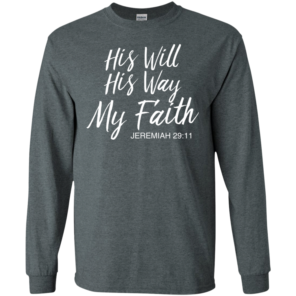 His Will His Way My Faith