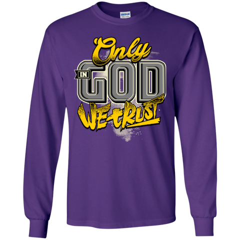 Image of Only In God We Trust - Apostolic Images - LS  Cotton Tshirt - Kick Merch - 4