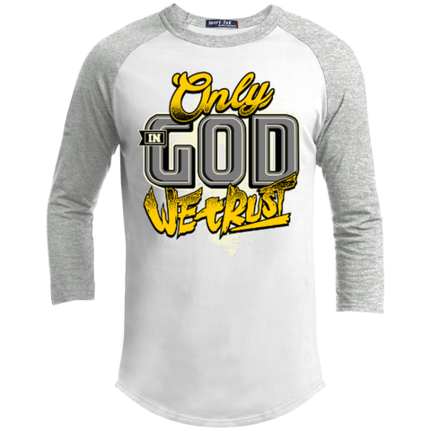 Image of Only In God We Trust - Apostolic Images - 3/4 Length - Sporty Tee Shirt - Kick Merch - 9