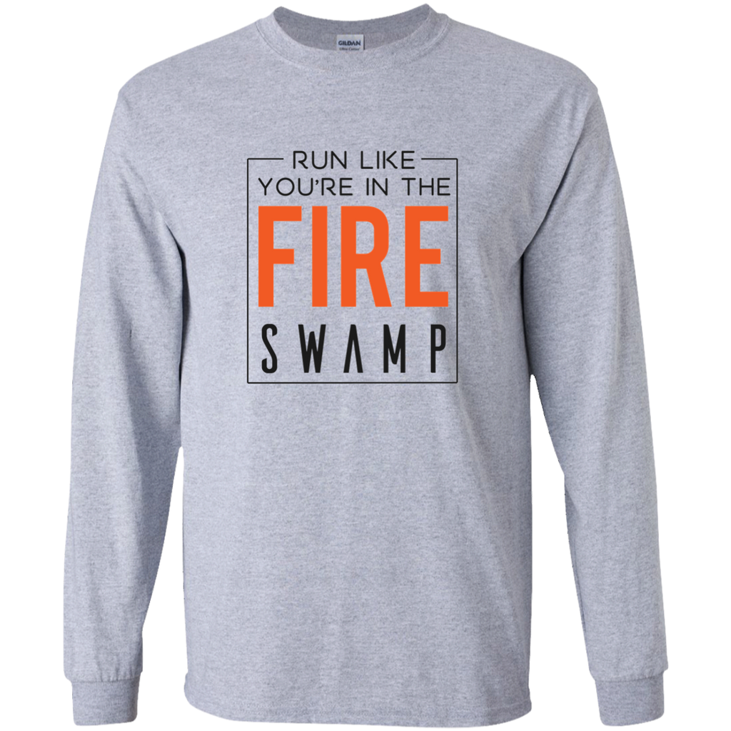 Run Like You're In The Fire Swamp