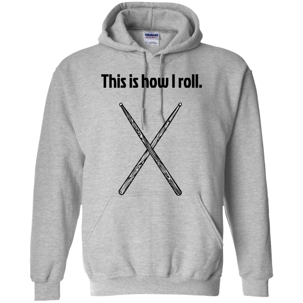 This is how I Roll - Pullover Hoodie - Purple Bee Designs - Kick Merch - 1