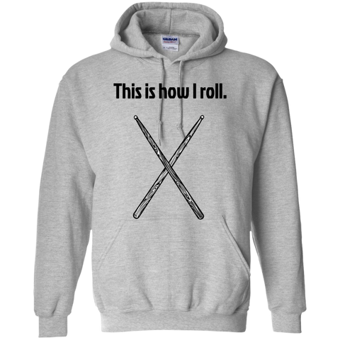 Image of This is how I Roll - Pullover Hoodie - Purple Bee Designs - Kick Merch - 1