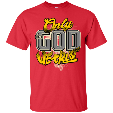 Image of Only In God We Trust - Apostolic Images - Cotton T-Shirt - Kick Merch - 5