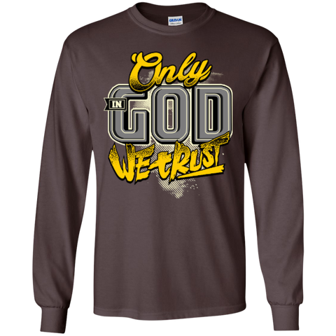 Image of Only In God We Trust - Apostolic Images - LS  Cotton Tshirt - Kick Merch - 5