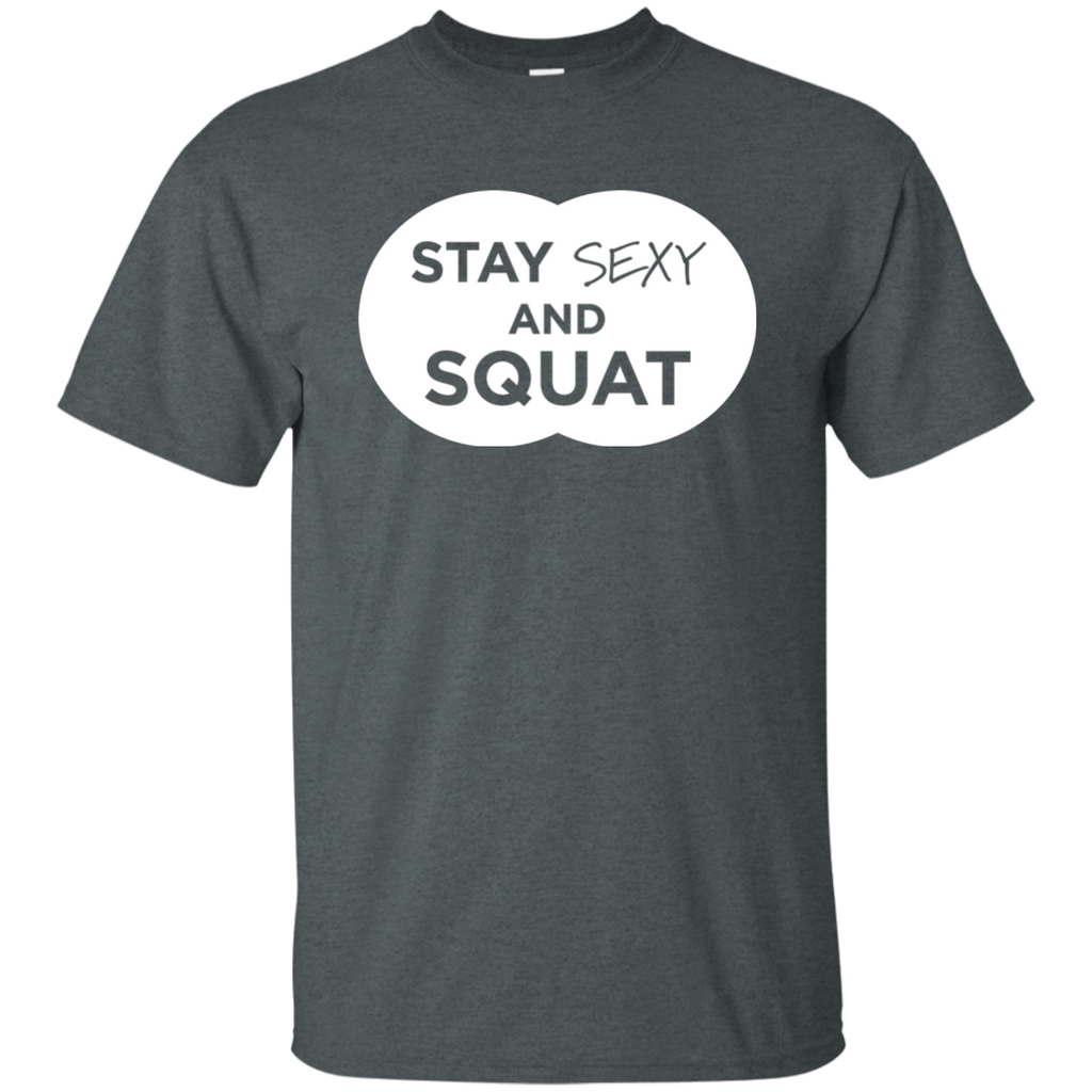 Stay Sexy And Squat