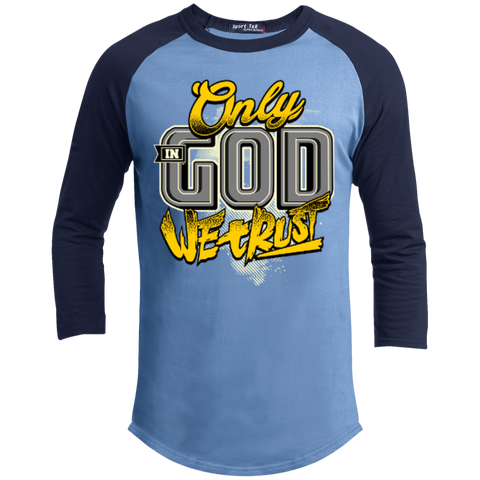 Image of Only In God We Trust - Apostolic Images - 3/4 Length - Sporty Tee Shirt - Kick Merch - 4
