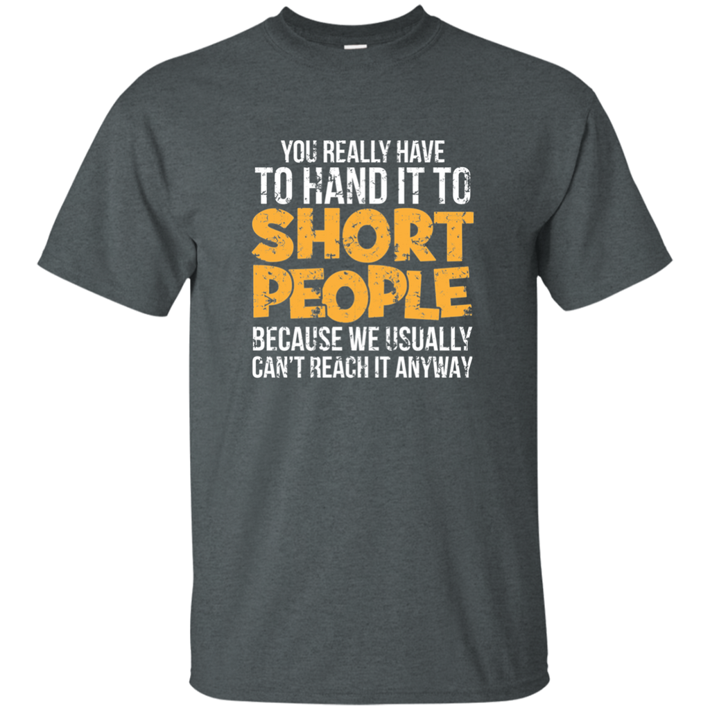 Hand It To Short People