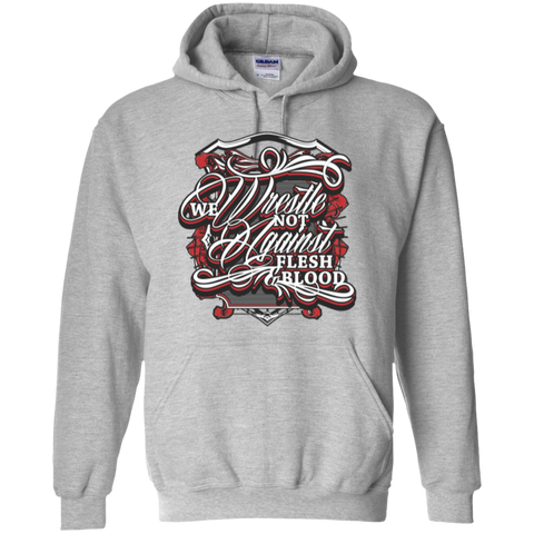 Image of We Wrestle Not - Pullover Hoodie - Godly Wear - Kick Merch - 1