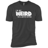 I'm Not Weird I'm A Limited Edition