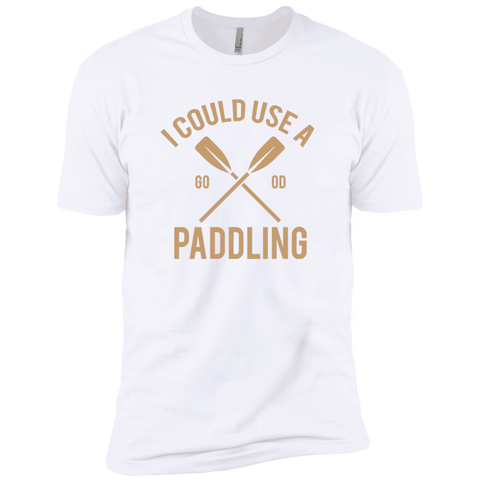 I Could Use A Paddling