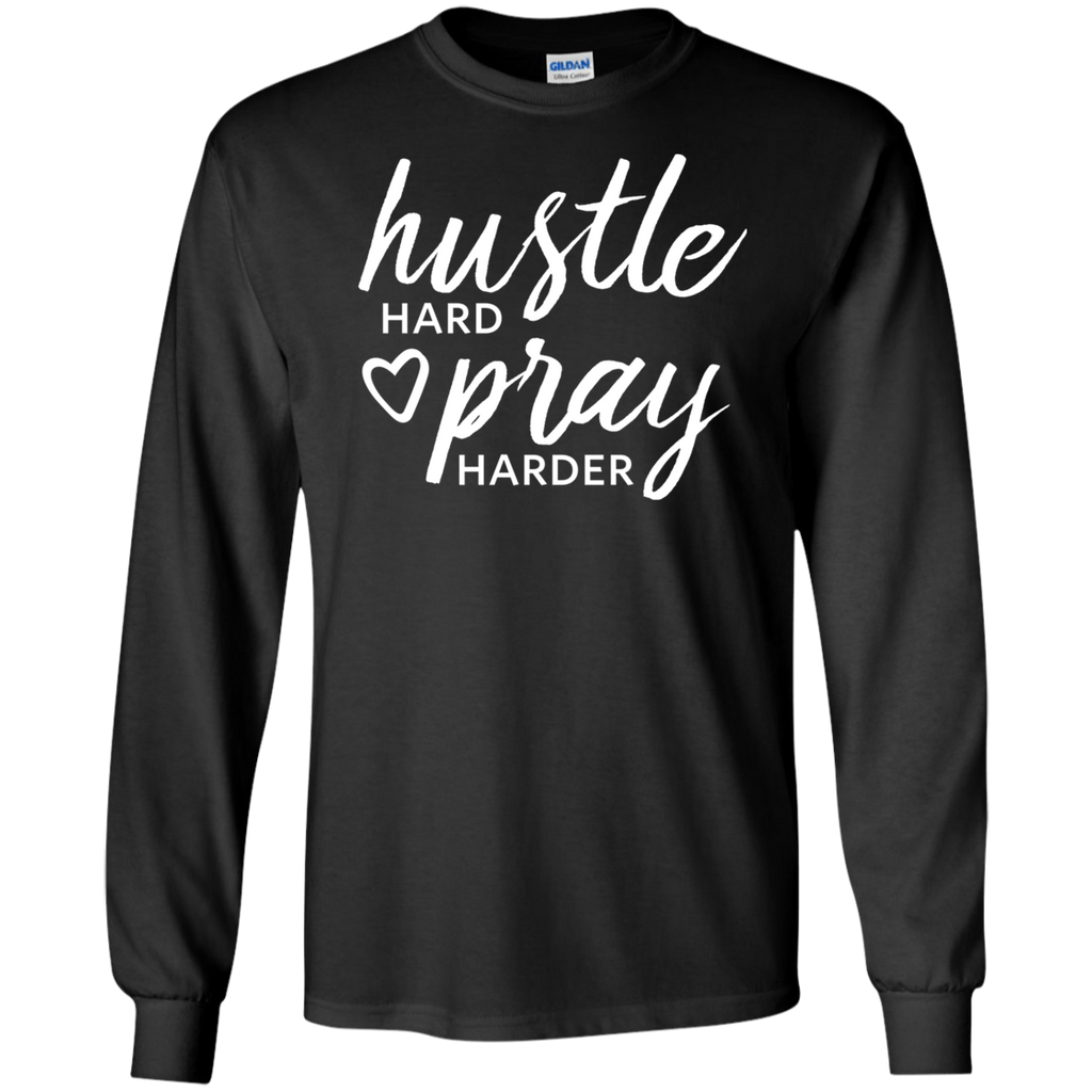 Hustle Hard Pray Harder
