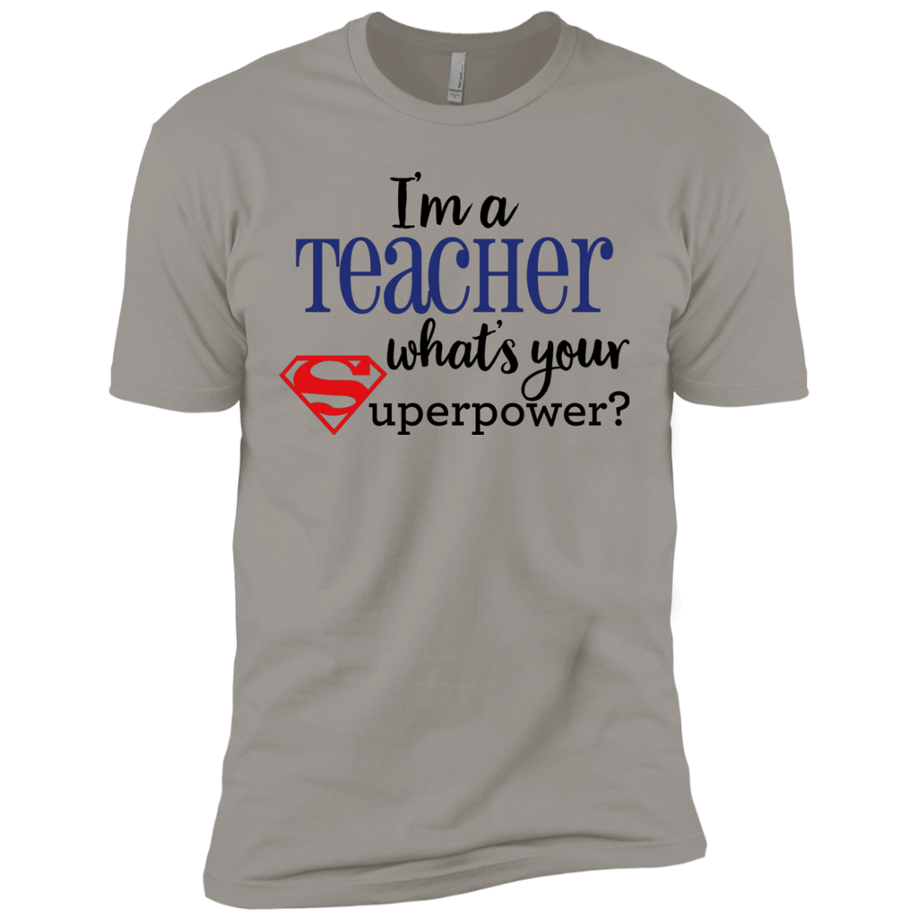 I'm a Teacher What's your Superpower?