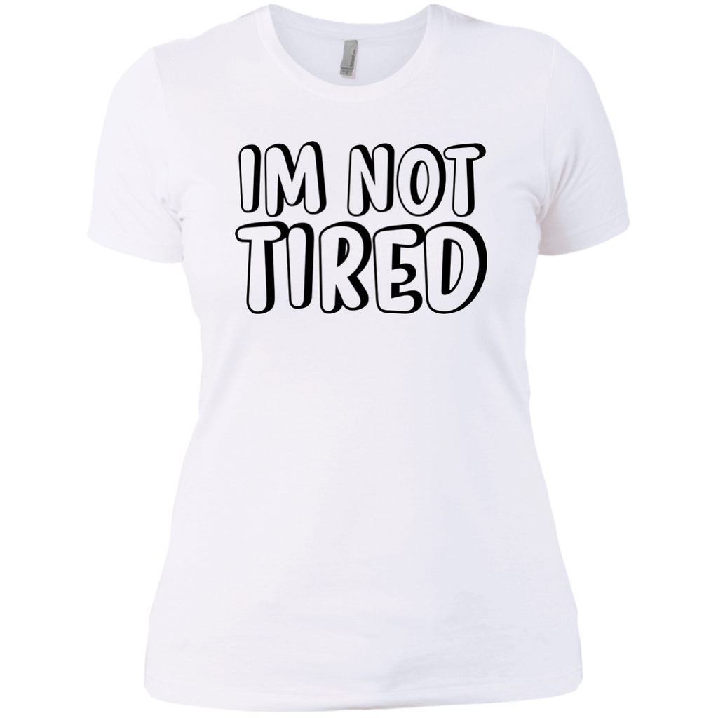 I'm Not Tired
