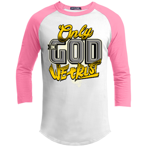 Image of Only In God We Trust - Apostolic Images - 3/4 Length - Sporty Tee Shirt - Kick Merch - 8