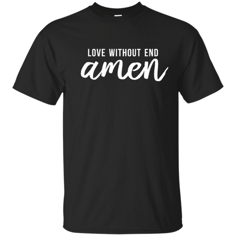 Love Without End Amen