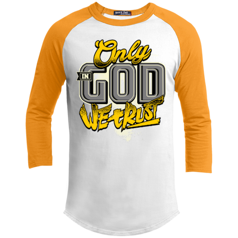 Image of Only In God We Trust - Apostolic Images - 3/4 Length - Sporty Tee Shirt - Kick Merch - 5