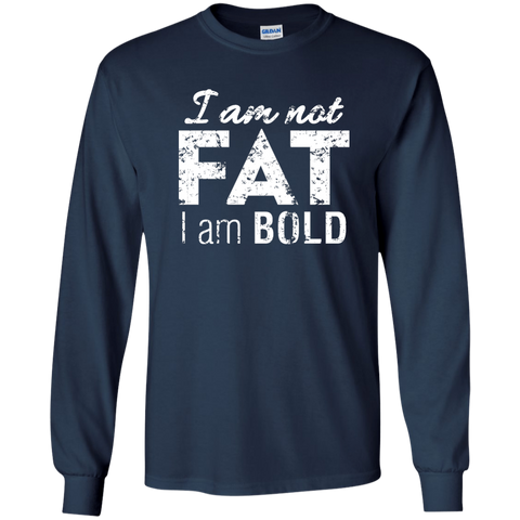 Image of I Am Not Fat I Am Bold