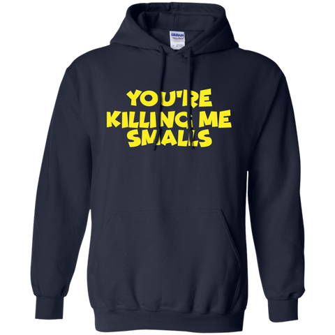 Image of You're Killing Me Smalls