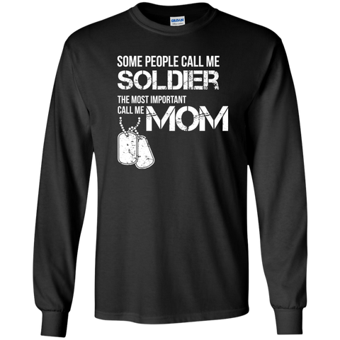 Image of Some People Call Me Soldier Mom