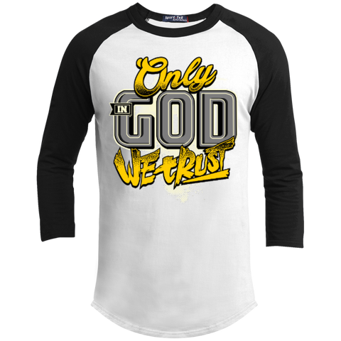 Image of Only In God We Trust - Apostolic Images - 3/4 Length - Sporty Tee Shirt - Kick Merch - 1