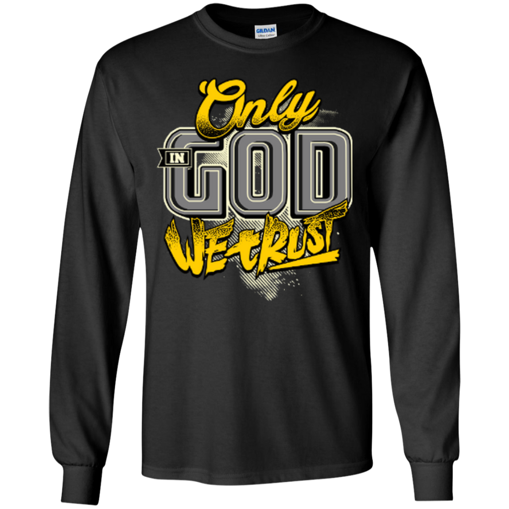 Only In God We Trust - Apostolic Images - LS  Cotton Tshirt - Kick Merch - 2