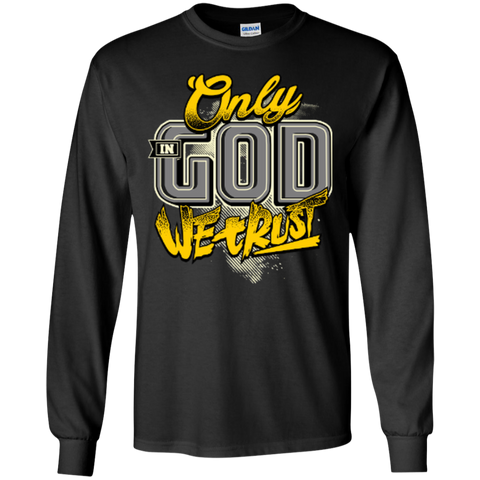 Image of Only In God We Trust - Apostolic Images - LS  Cotton Tshirt - Kick Merch - 2