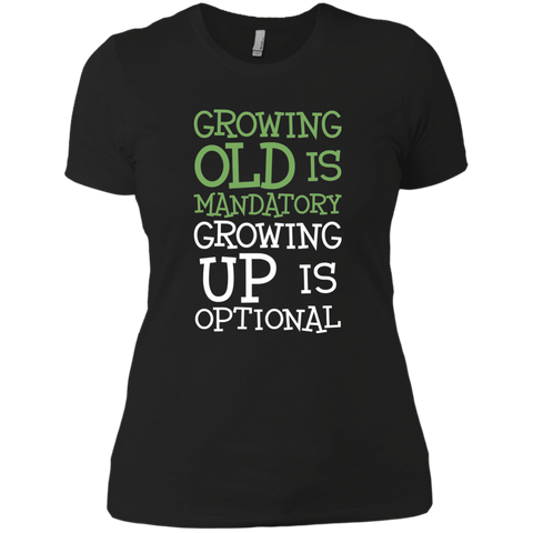 Image of Growing Old Is Mandatory Growing Up Is Optional