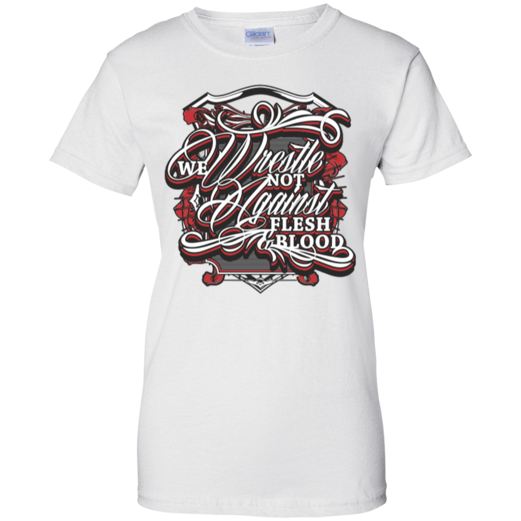 We Wrestle Not - Ladies Cotton T-Shirt - Godly Wear - Kick Merch - 2
