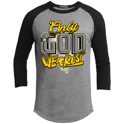 Image of Only In God We Trust - Apostolic Images - 3/4 Length - Sporty Tee Shirt - Kick Merch - 3