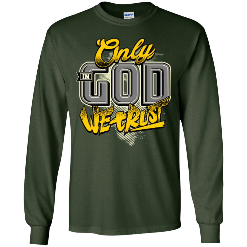 Only In God We Trust - Apostolic Images - LS  Cotton Tshirt - Kick Merch - 3